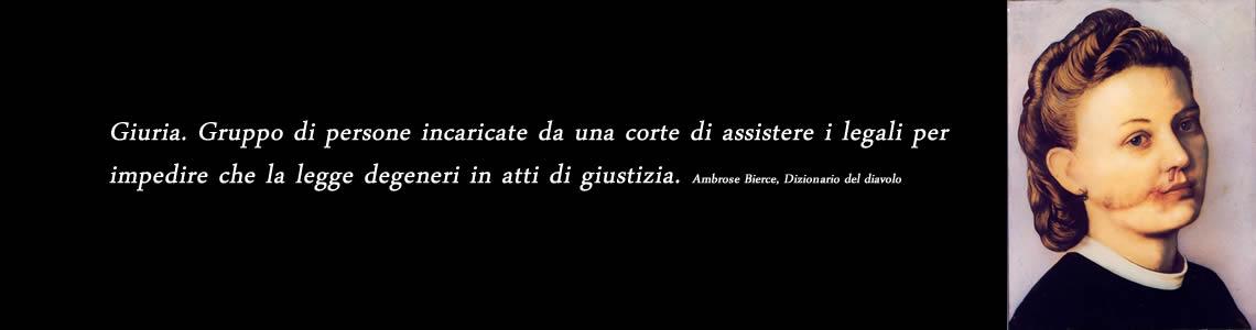 Sentenze Paradossali Giustizia Italiana Circolo dei Tignosi Blog
